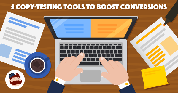 Copy-Testing Tools and A/B Testing Strategies to Improve Your Ad Game