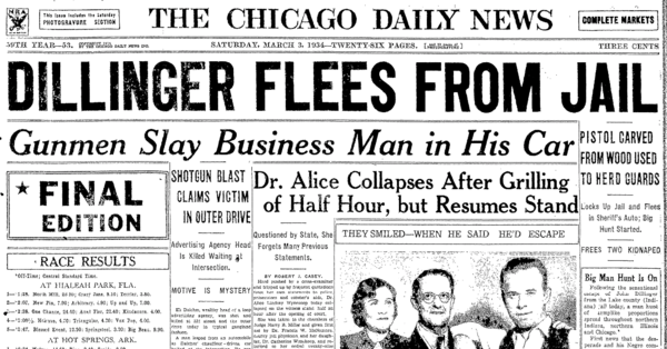 The front page of the Chicago Daily News on March 3, 1934 announces John Dillinger's escape from Crown Point's unbreakable jail. | Chicago Daily News