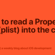 How To Read A Property List (Plist) Into The Code