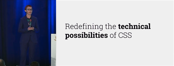 Making Things Better: Redefining the Technical Possibilities of CSS, by Rachel Andrew