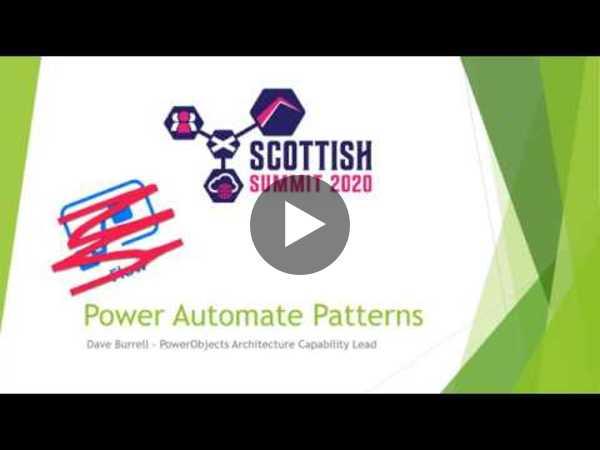 Dave Burrell - Scottish Summit - Power Automate Patterns