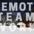 6 Tips for Managing Remote Teams