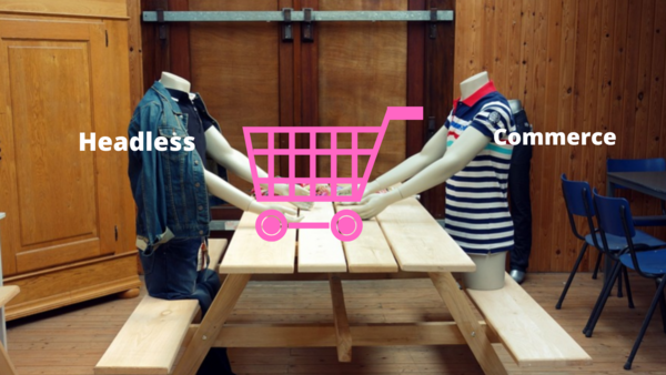 Headless Commerce: What Is It And Why Does It Matter?