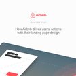 How Airbnb drives users' actions with their landing page design