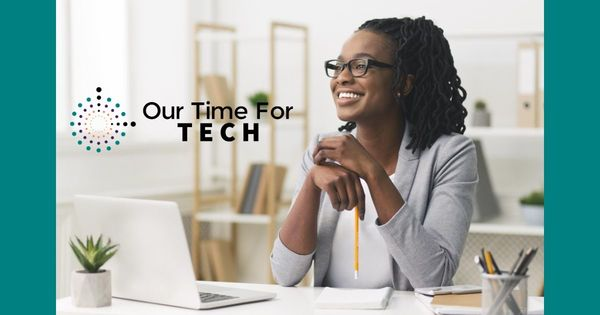 Our Time For Tech