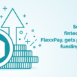 Social impact fintech company, FlexxPay, gets pre-Series A funding for growth from MEC Ventures