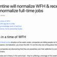 Quarantine Will Normalize WFH & Recession Will Denormalize Full-time Jobs
