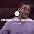 Organize. Plan. Succeed. - Issue #54 - Productivity, Planning, and Other Interesting Findings... | Revue