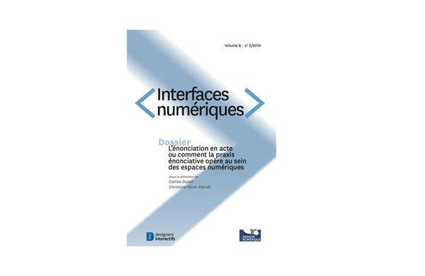 Dossier : L'énonciation en acte ou comment la praxis énonciative opère au sein des espaces numériques