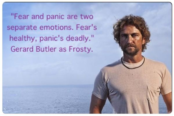Fear can be productive, panic can't.