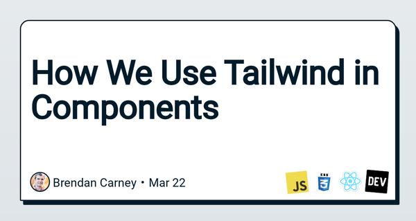 How We Use Tailwind in Components at ConvertKit