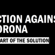 Action Against Corona - Be Part of the Solution