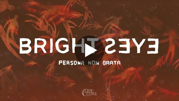 Bright Eyes - Persona Non Grata (Official Visualizer)