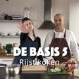 De Basis 5: Rijst koken