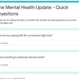 The Mental Health Update - Quick Questions