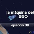 Todo sobre comprar enlaces - La Máquina del SEO - Episodio 98 - Andres Kloster