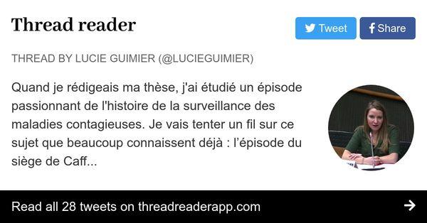 Lucie Guimier : Quand je rédigeais ma thèse, j'ai étudié un épisode passionnant de l'histoire de la surveillance des maladies contagieuses.