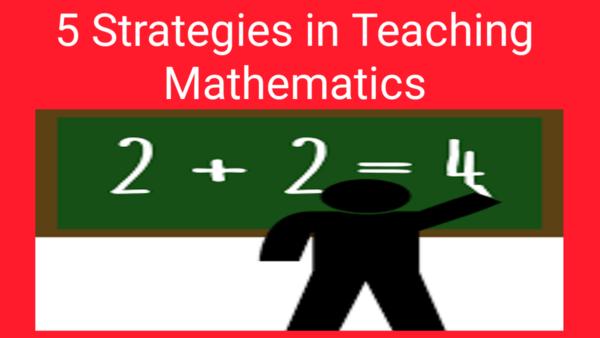 5 essential strategies in teaching math