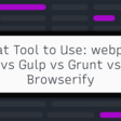 What Tool to Use: webpack vs Gulp vs Grunt vs Browserify ← Alligator.io
