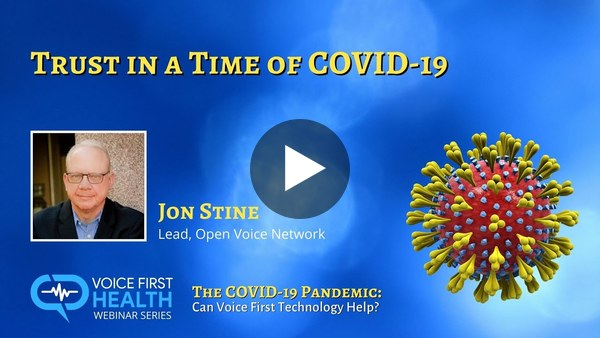Trust in a Time of COVID-19 with Jon Stine of the Open Voice Network