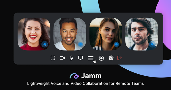 Jamm — Lightweight, spontaneous voice and video collaboration