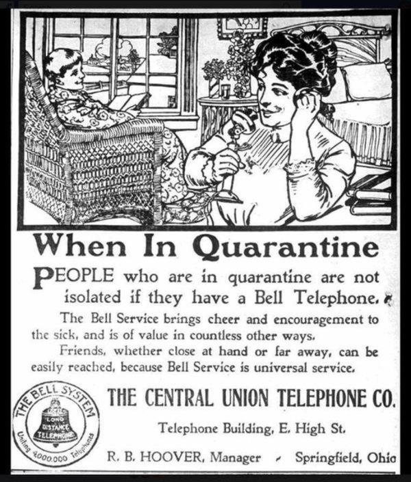 A Bell Telephone System advertisement during the time when the Spanish Flu pandemic was spreading across the world. It must have been lonely to self-quarantine and self-isolate in 1918 when there was no WhatsApp or social media and not everyone had a telephone. 📷 The Central Union Telephone Co. - 1 May 1918