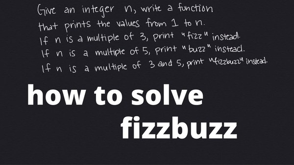 How to solve fizzbuzz in javascript by Meezy