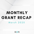 ICON Monthly Grant Recap — March 2020 - Hello ICON World - Medium