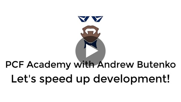 PCF Academy - Let's speed up development!