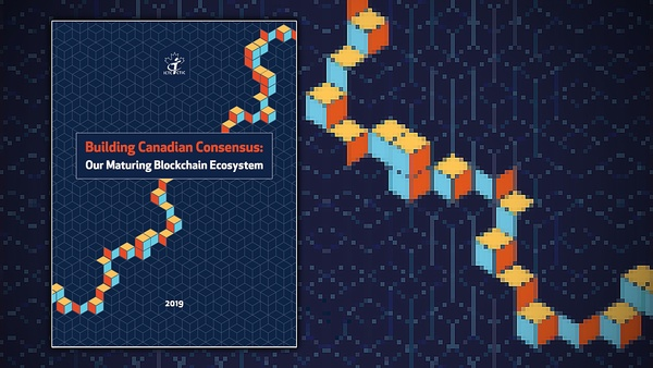 Building Canadian Consensus: Our Maturing Blockchain Ecosystem