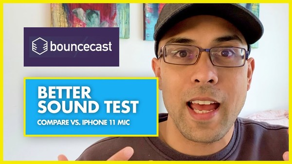 Bouncecast vs iPhone 11 Mic Test - Does Audio Software Work?