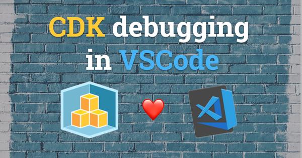 CDK Debugging in VSCode