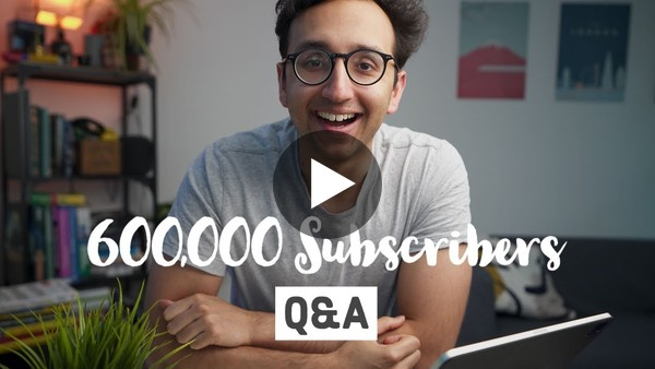 600K Subscribers Q&A