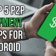 How to send and receive money on your Android phone