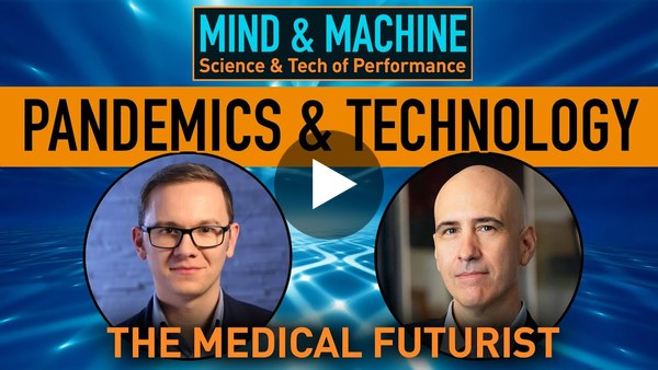 The Medical Futurist on Fighting Pandemics with Emerging Technologies, Now & In The Future