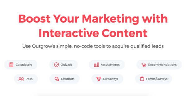 Outgrow: Get more out of your marketing with Outgrow's interactive content platform