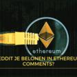 Reddit 'betaalt' gebruikers voor activiteit in Ethereum-tokens