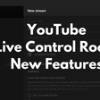 Tour of YouTube updates to Live Control Room