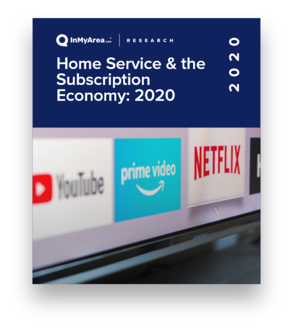 The Home Services Subscription Economy: 2020 Report