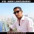 #18- Amin Lamoubariki: Comment identifier rapidement une opportunité Business et exploser des…
