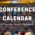 Learning Conferences Calendar – Mike Taylor