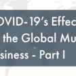 COVID-19's Effect on the global music business