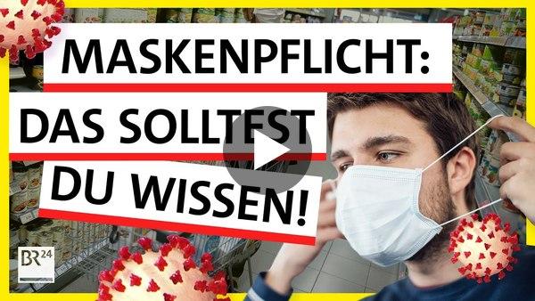 Maskenpflicht: Warum wir Masken tragen und was wir dabei falsch machen können | Possoch klärt | BR24
