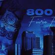 Fivio Foreign - 800 B.C.