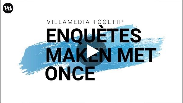 Villamedia Tooltip - Enquêtes maken met Once