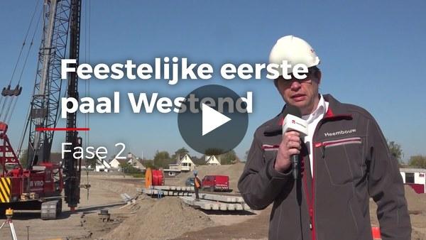 ROELOFARENDSVEEN - Feestelijke start Westend Fase 2 (video)