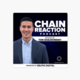 ‎Chain Reaction: Arthur Breitman: A Deep Dive With One Of The Industry's Great Minds