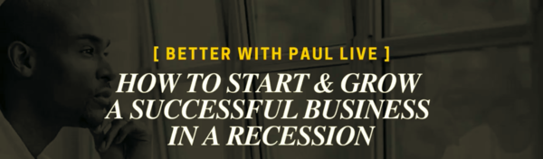 How To Start And Grow A Business During Recession