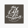 """SCI On """"This Life Ain't For Everybody"""""""