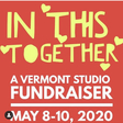 In This Together — a Vermont studio fundraiser Tickets, Fri, May 8, 2020 at 7:00 AM | Eventbrite